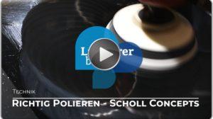 Richtig polieren mit Scholl Concepts